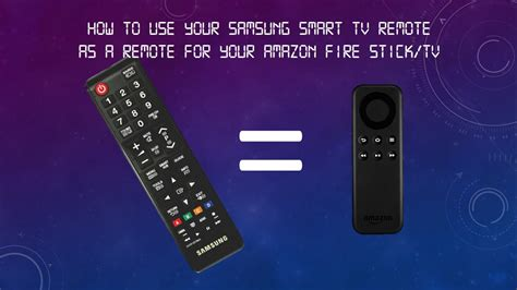 How to Use Samsung Smart TV Remote as a Remote for Amazon